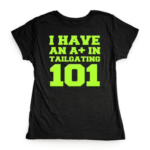 Tailgating 101 Womens T-Shirt