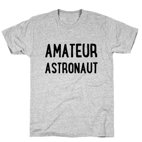 Amateur Astronaut Mens T-Shirt