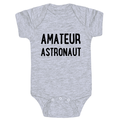 Amateur Astronaut Baby Onesy