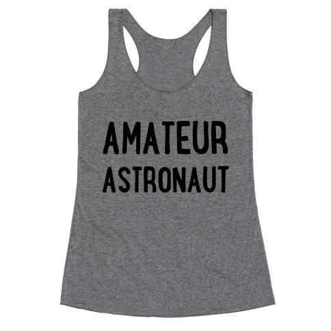 Amateur Astronaut Racerback Tank Top