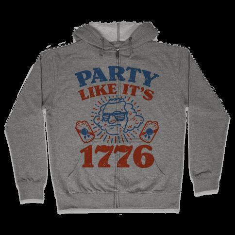 Party Like It's 1776 Zip Hoodie