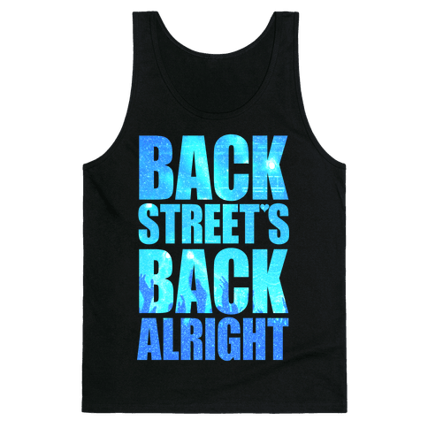 Backstreet's Back Alright! Tank Top
