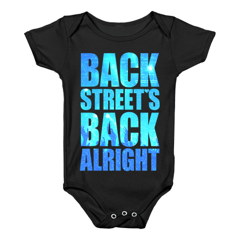 Backstreet's Back Alright! Baby Onesy