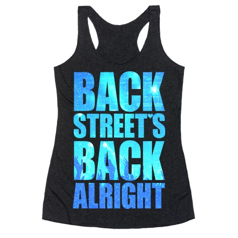 Backstreet's Back Alright! Racerback Tank Top
