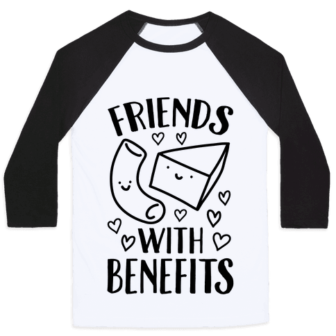 Friends With Benefits Baseball Tee