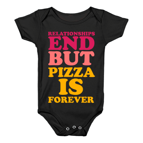 Pizza is Forever Baby Onesy