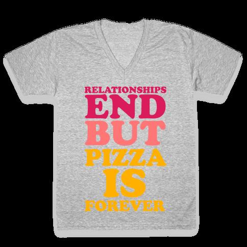 Pizza is Forever V-Neck Tee Shirt