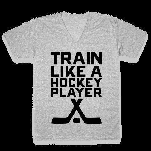 Train Like a Hockey Player V-Neck Tee Shirt