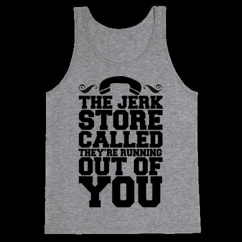 Jerk Store Tank Top