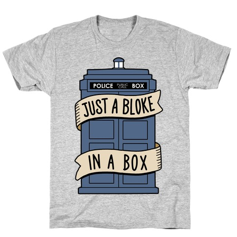 Just a Bloke In a Box Mens T-Shirt