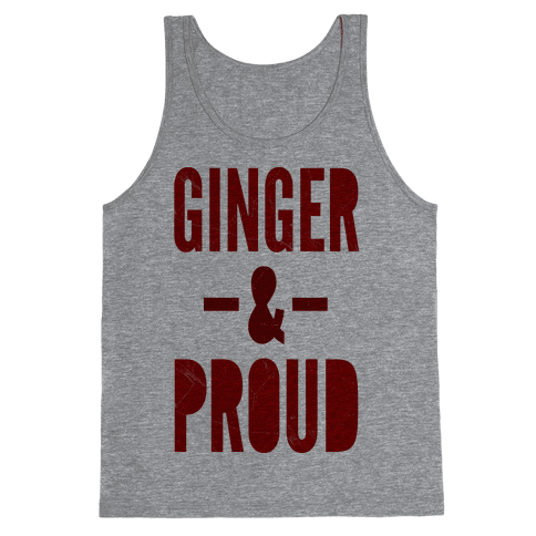 Ginger & Proud Tank Top