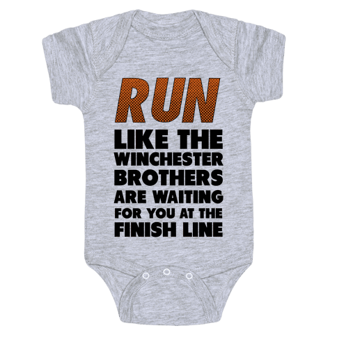 Run Like the Winchester Brothers are Waiting Baby Onesy