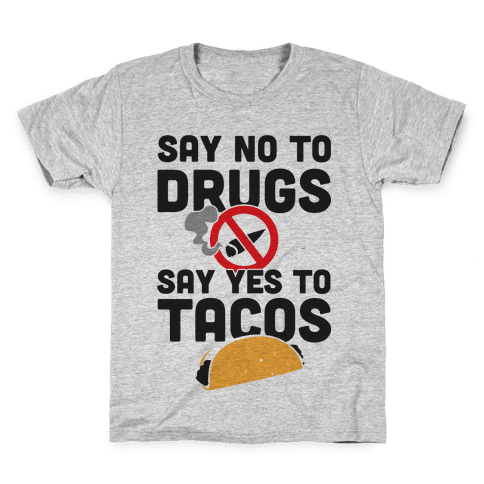 Drugs No Tacos Yes (Tank) Kids T-Shirt