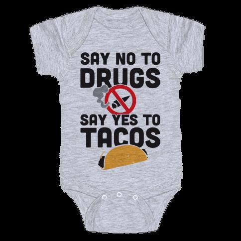 Drugs No Tacos Yes (Tank) Baby Onesy