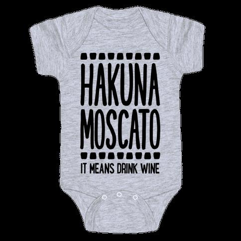 Hakuna Moscato Baby Onesy