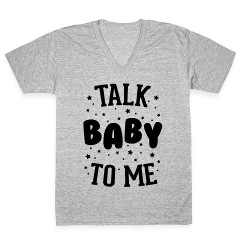 Talk Baby To Me V-Neck Tee Shirt