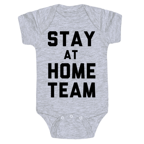 Stay At Home Team Baby Onesy