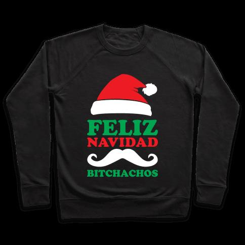 Feliz Navidad, Bitchachos Pullover