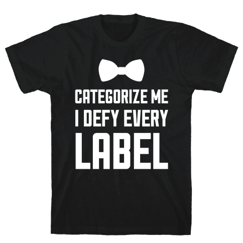 I Defy Every Label Mens T-Shirt