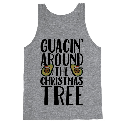 Guacin' Around The Christmas Tree Tank Top