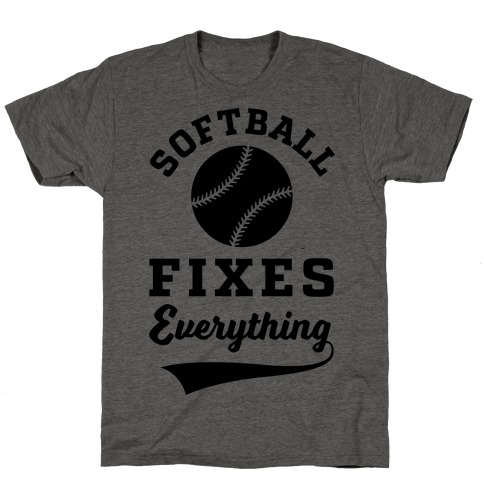 Softball Fixes Everything T-Shirt