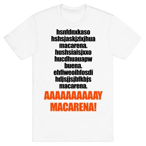 Macarena T-Shirt