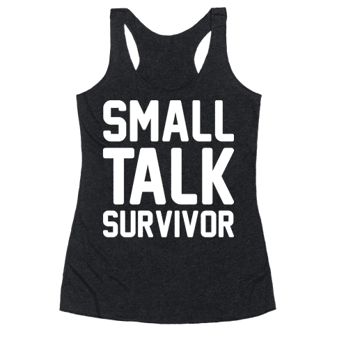 Small Talk Survivor Racerback Tank Top