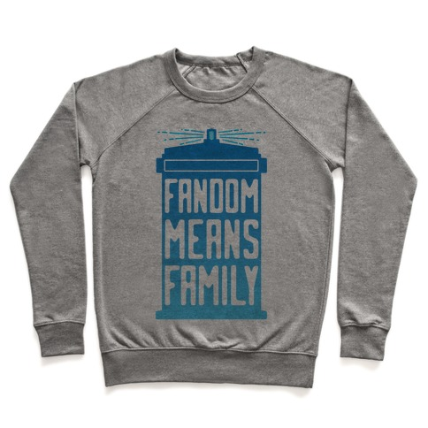 Fandom Means Family (Doctor Who) Pullover