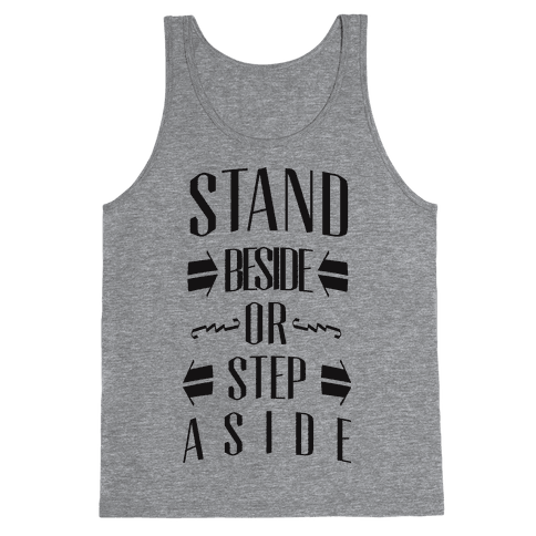 Stand Beside Tank Top