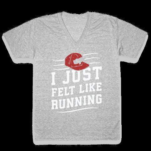 I Just Felt Like Running V-Neck Tee Shirt