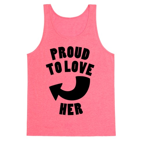 Proud To Love Her (Part 1) Tank Top