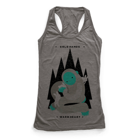 Cold Hands Warm Heart Yeti Racerback Tank Top