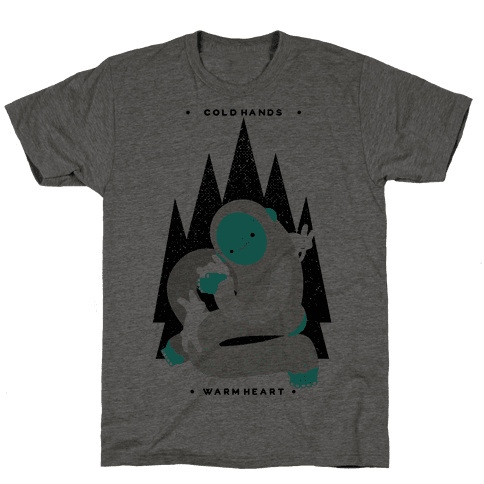 Cold Hands Warm Heart Yeti Mens T-Shirt