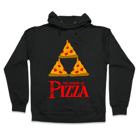 Legend Of Pizza Hooded Sweatshirt