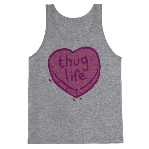 Thug Life Candy Heart Tank Top