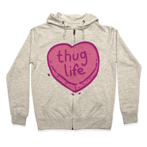 Thug Life Candy Heart Zip Hoodie