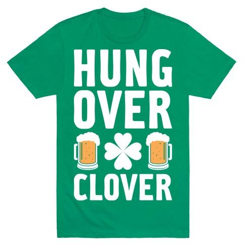 Hungover Clover Mens T-Shirt