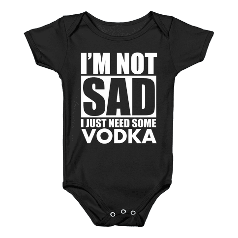 In need of Vodka Baby Onesy