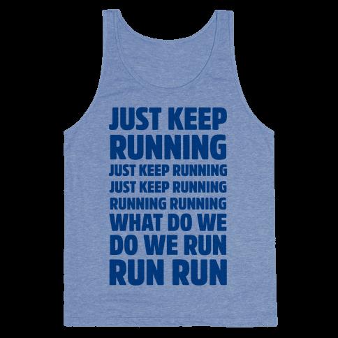 Just Keep Running Tank Top