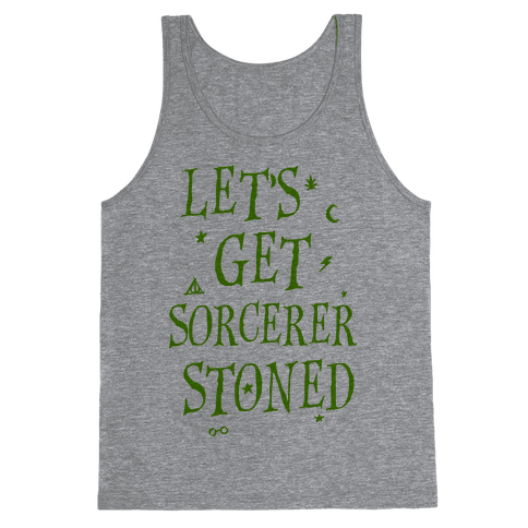 Let's Get Sorcerer Stoned Tank Top