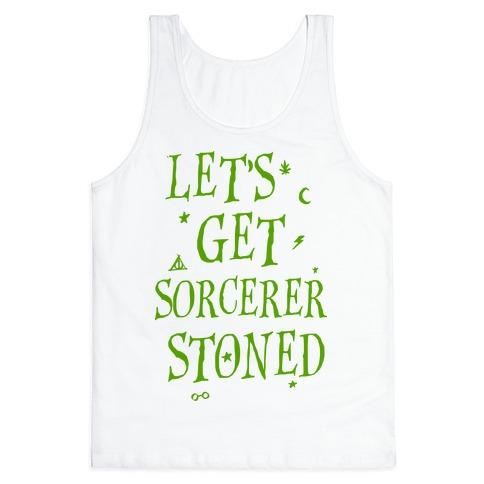Let's Get Sorcerer Stoned Tank Top
