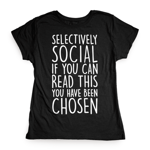 Selectively Social Womens T-Shirt
