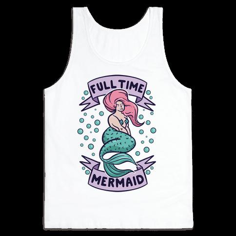 Full Time Mermaid Tank Top
