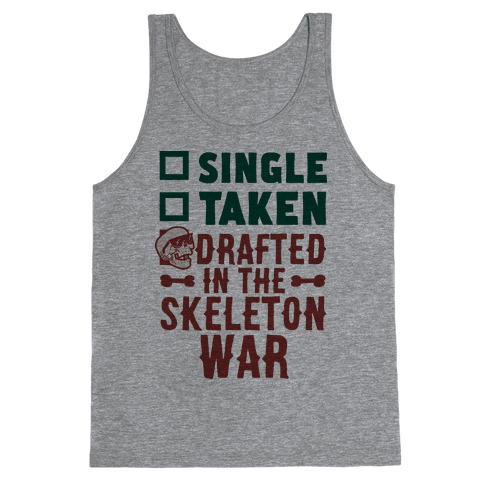 Single Taken Drafted in The Skeleton War Tank Top