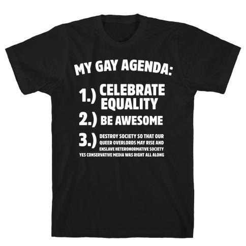 My Gay Agenda T-Shirt