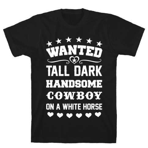 Cowboy Wanted Mens T-Shirt