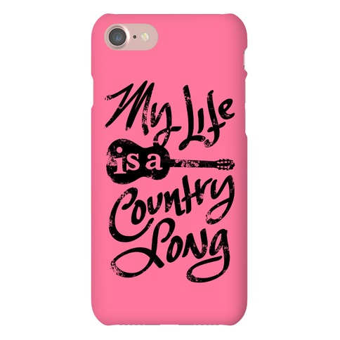 My Life is a Country Song Phone Case