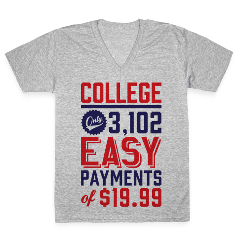 College Only 3,102 East Payments Of $19.99 V-Neck Tee Shirt