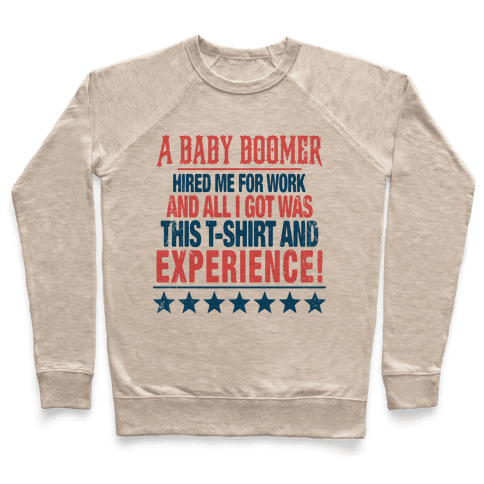 A Baby Boomer And Experience Pullover