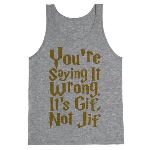 It's Gif Not Jif Tank Top